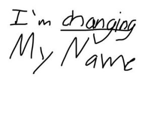 5741771443_im_changing_my_name_xlarge
